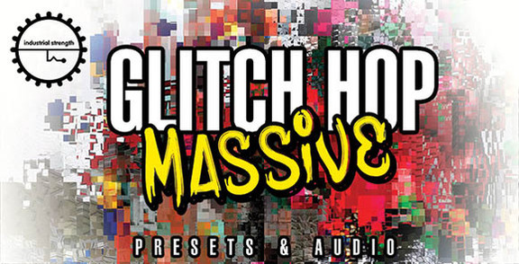 Industrial Strength Records – Glitch Hop Massive- сэмплы