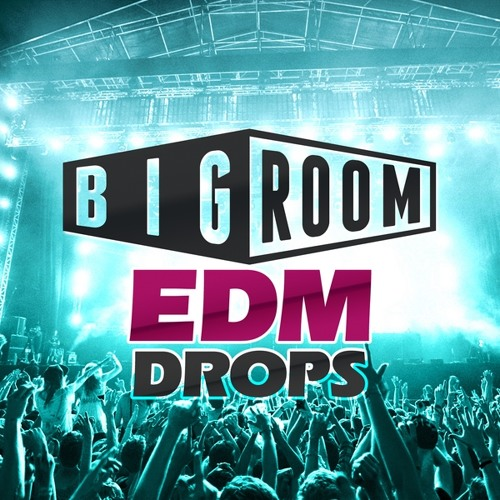 Скачать сэмплы EDM – Mainroom Warehouse Big Room EDM Drops