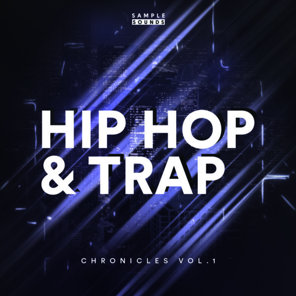 Sample Sounds — Сэмплы  Hip Hop & Trap  sample pack Chronicles Vol.1
